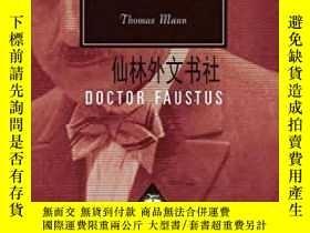 二手書博民逛書店【罕見】Doctor FaustusY27248 Thomas Mann Everyman s Library