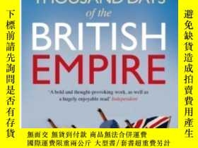 二手書博民逛書店The罕見Last Thousand Days Of The British Empire-大英帝國的最後一千天奇