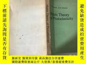 二手書博民逛書店Matrix罕見Theory of Photoelasticit