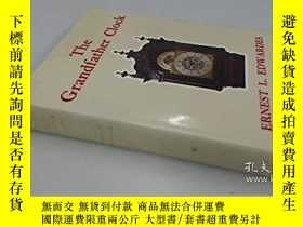 二手書博民逛書店稀少,罕見The Grandfather Clock, An Historical and descriptive