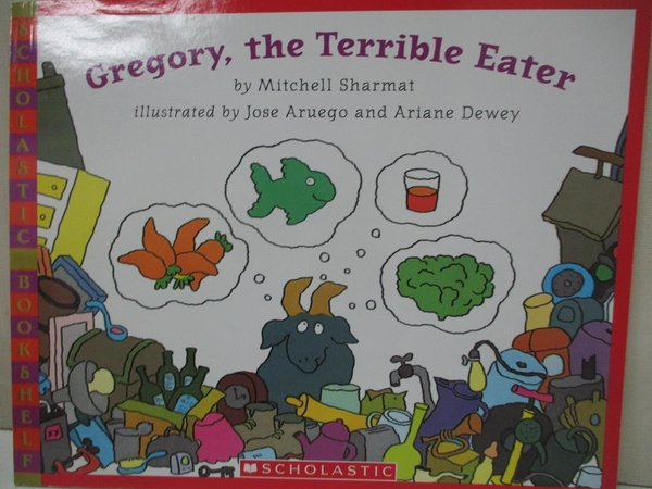 【書寶二手書T1/少年童書_J8E】Gregory, the Terrible Eater_Sharmat, Mitchell