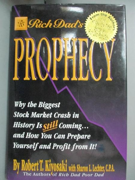 【書寶二手書T1/股票_XGY】Rich Dad s Prophecy: Why the Biggest Stock Market Crash...
