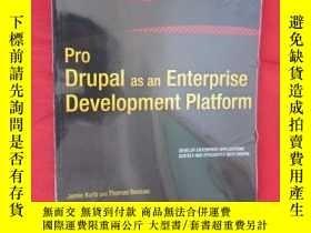 二手書博民逛書店Pro罕見Drupal as an Enterprise Development Platform (16開 )