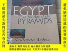 二手書博民逛書店EGYPT IN罕見THE AGE OF THE PYRAMIDS埃及在金字塔時代 原版平裝Y16690