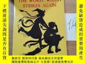 二手書博民逛書店The罕見Worst Witch Strikes AgainY246207