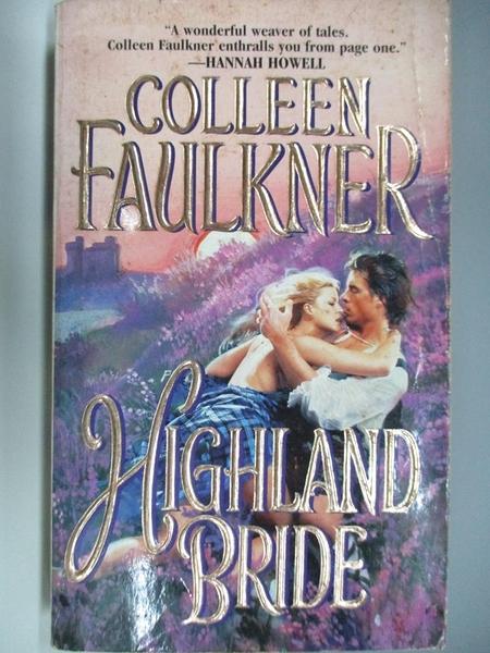 【書寶二手書T4/原文小說_AC5】Highland Bride_Colleen Faulkner