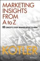 二手書《Marketing Insights from A to Z: 80 Concepts Every Manager Needs to Know》 R2Y ISBN:0471268674