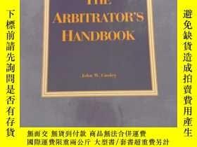 二手書博民逛書店The罕見arbitrator s handbookY368127 john W.Cooley