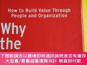 二手書博民逛書店Why罕見the Bottom Isn t!: How to Build Value Through People