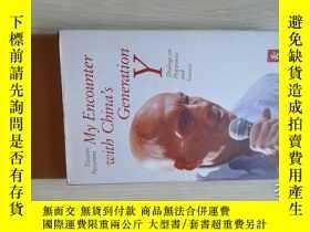 二手書博民逛書店My罕見Encounter with China`s Gener