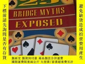 二手書博民逛書店25BRIDGE罕見MYTHS EXPOSED 英文橋牌書Y35