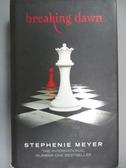 【書寶二手書T4/原文小說_ICY】Breaking Dawn (Twilight Saga)_Stephenie Me