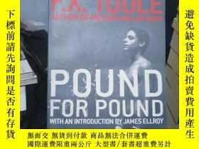 二手書博民逛書店Pound罕見for PoundY15389 F X Toole