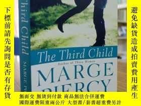 二手書博民逛書店MARGE罕見PIERCY:THE THIRD CHILD(瑪姬