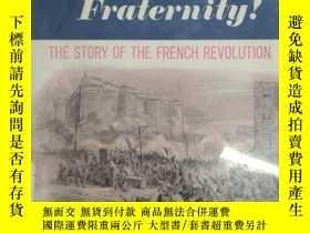二手書博民逛書店Liberty!罕見Equality!Fraternity!th