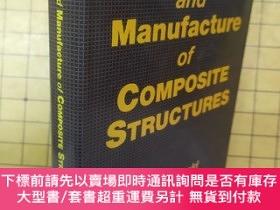二手書博民逛書店Design罕見and Manufacture of Composite Structures(精裝)Y627