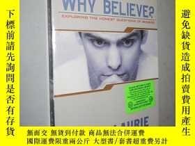 二手書博民逛書店Why罕見Believe? Exploring the Hone