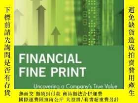 二手書博民逛書店Financial罕見Fine Print: Uncovering A Company s True Value奇