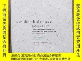 二手書博民逛書店英文原版罕見Million Little Pieces by J