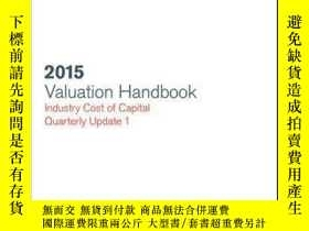 二手書博民逛書店Valuation罕見Handbook: Industry Cost of Capital 2015 Supple