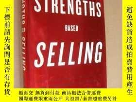 二手書博民逛書店Strengths罕見Based Selling: Based