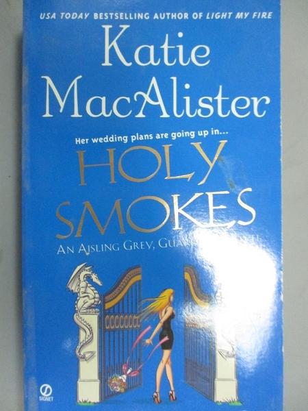 【書寶二手書T2/原文小說_JQZ】Holy Smokes: An Aisling Grey, Guardian, No