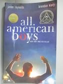 【書寶二手書T3/語言學習_OJX】All American Boys_Reynolds, Jason/ Kiely,