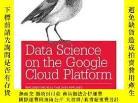 二手書博民逛書店Data罕見Science On The Google Cloud Platform: Implementing