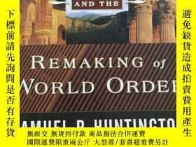 二手書博民逛書店The罕見Clash of Civilizations and the Remaking of World Ord