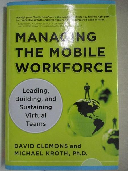 【書寶二手書T1/大學理工醫_I4P】Managing the Mobile Workforce: Leading…