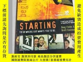 二手書博民逛書店STARTING罕見TO GO WHERE GOD WANTS