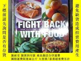 二手書博民逛書店FIGHT罕見BACK WITH FOOD用食物還擊Y180897 Reader s Digest 著 Re