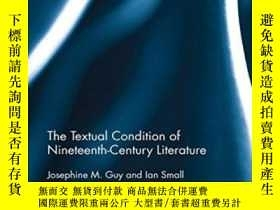 二手書博民逛書店The罕見Textual Condition Of Nineteenth-century Literature