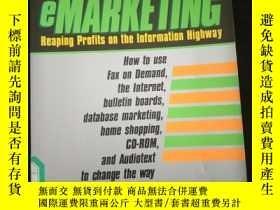二手書博民逛書店eMarketing罕見Reaping Profits on the Information Highway (英
