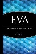 二手書博民逛書店 《EVA: The Real Key to Creating Wealth》 R2Y ISBN:0471298603│John Wiley & Sons