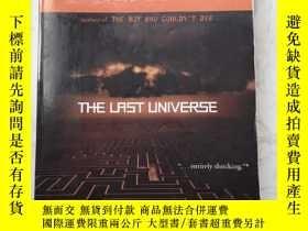 二手書博民逛書店THE罕見LAST UNIVERSEY385290 William Sleator Amulet Books