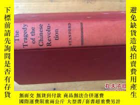 二手書博民逛書店THE罕見TRAGEDY OF CHINESE REVOLUTI