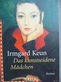 【書寶二手書T5/原文書_NQY】Das kunstseidene Madchen_Irmgard Keun