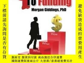 二手書博民逛書店4罕見Steps To Funding; Avoid Rejection And Get Your Grant F