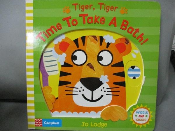 【書寶二手書T8/少年童書_PKR】Tiger, Tiger, Time to Take a Bath!_Jo Lodge