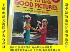 二手書博民逛書店◇英文原版書罕見How to Take Good Picture