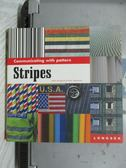 【書寶二手書T8/設計_OSE】stripes_Keith Stephenson, Mark