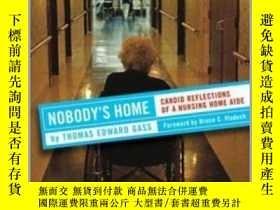 二手書博民逛書店Nobody s罕見Home: Candid Reflections of a Nursing Home Aide