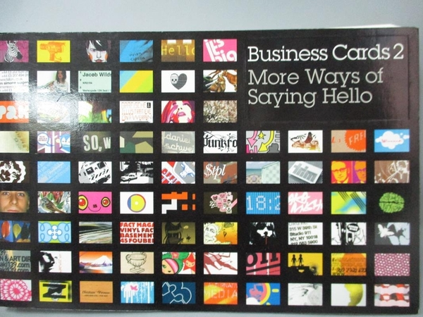 【書寶二手書T9/設計_QNS】Business Cards 2: More Ways of Saying Hello_