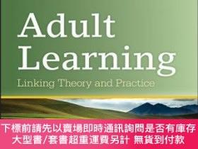 二手書博民逛書店預訂Adult罕見Learning: Linking Theory And PracticeY492923 S