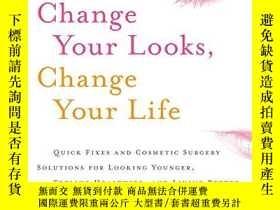 二手書博民逛書店Change罕見Your Looks, Change Your LifeY364682 Copeland, M