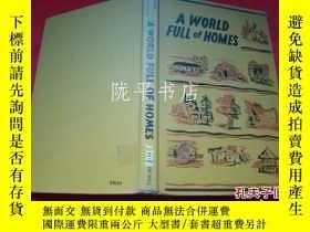 二手書博民逛書店A罕見WORLD FULL OF HOMES(精裝原版英文)一個