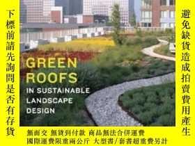 二手書博民逛書店Green罕見Roofs In Sustainable Landscape DesignY255562 Ste