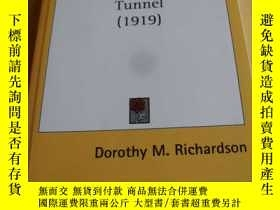 二手書博民逛書店英文原版罕見The Tunnel (1919)。 Dorothy M. RichardsonY7215 Dor
