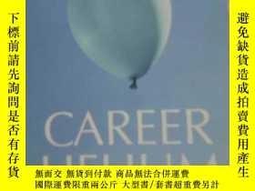 二手書博民逛書店Career罕見Helium: How to Float Pas